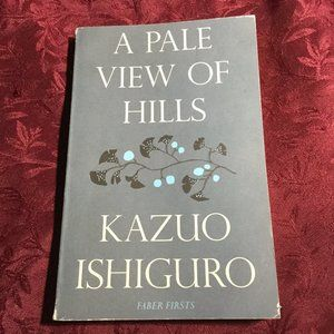 Other - A Pale View Of The Hills by Kazuo Ishiguro